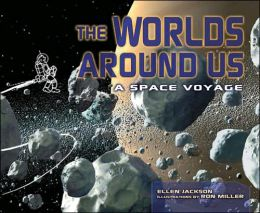 The Worlds around Us: A Space Voyage