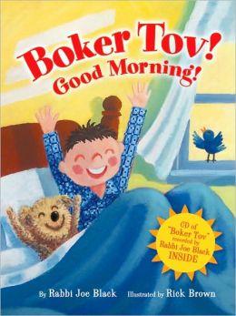 Boker Tov! Good Morning!