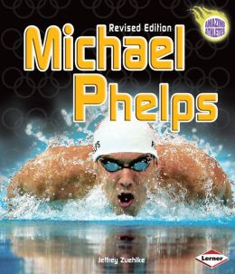 Michael Phelps (Revised Edition)