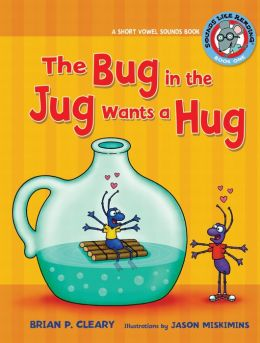 #1 the Bug in the Jug Wants a Hug