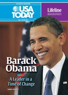 Barack Obama: A Leader in a Time of Change