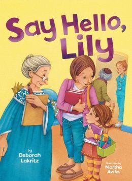 Say Hello, Lily