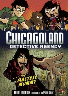 The Maltese Mummy (Chicagoland Detective Agency Series #2)