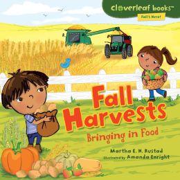 Fall Harvests: Bringing in Food