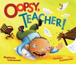 Oopsy, Teacher