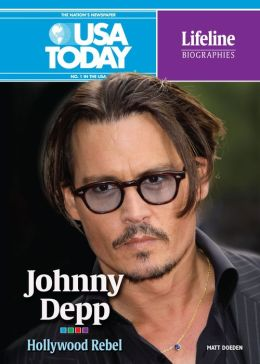 Johnny Depp: Hollywood Rebel