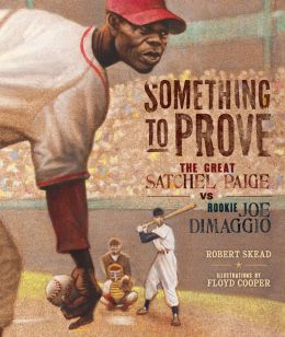 Something to Prove: Rookie Joe Dimaggio vs. the Great Satchel Paige