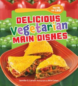 Delicious Vegetarian Main Dishes