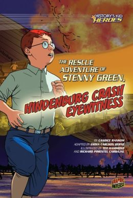 The Rescue Adventure of Stenny Green, Hindenburg Crash Eyewitness