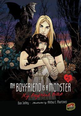 My Boyfriend Bites (My Boyfriend Is a Monster Series #3)