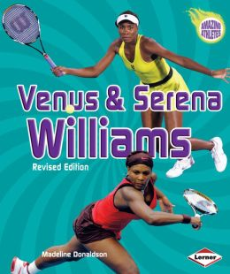 Venus & Serena Williams (2nd Revised Edition)