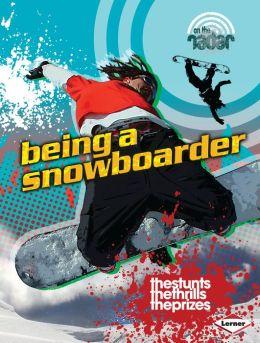 Being a Snowboarder