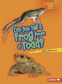 Can You Tell a Frog from a Toad?
