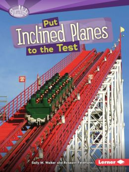 Put Inclined Planes to the Test