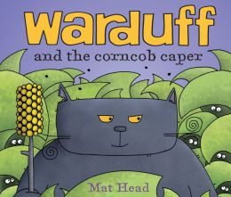 Warduff and the Corncob Caper