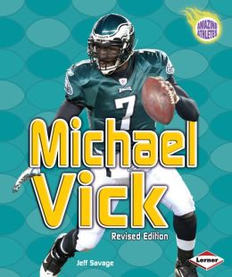 Michael Vick (Amazing Athletes Series)