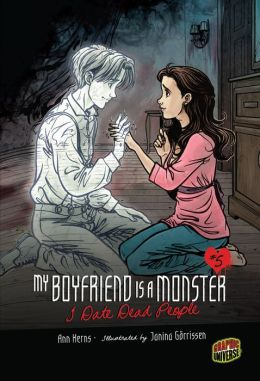 I Date Dead People (My Boyfriend Is a Monster Series #5)
