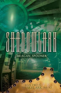 Shadowlark (Skylark Trilogy Series #2)