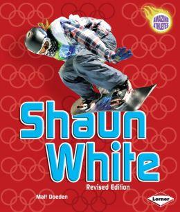 Shaun White (Revised Edition)