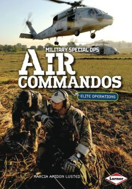 Air Commandos: Elite Operations