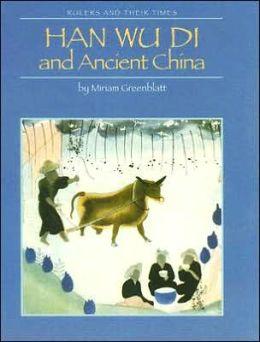 Han Wu Di and Ancient China