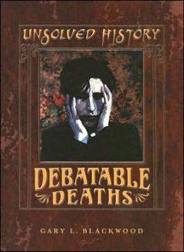 Debatable Deaths