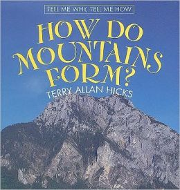 How Do Mountains Form?