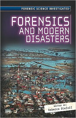 Forensics and Modern Disasters