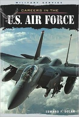 Careers in the U. S. Air Force