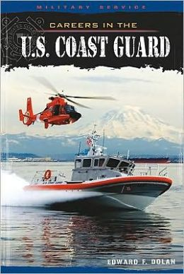 Careers in the U. S. Coast Guard