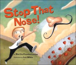Stop That Nose!