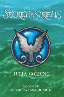 Secret of the Sirens (Companions Quartet Series #1)