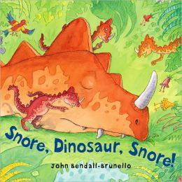 Snore, Dinosaur, Snore!