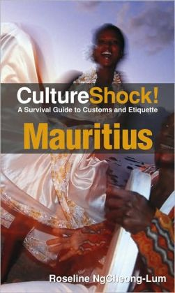 Culture Shock! Mauritius: A Survival Guide to Customs and Etiquette