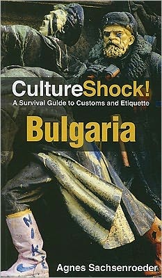 Culture Shock! Bulgaria 30th Anniversary Edition
