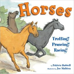 Horses: Trotting! Prancing! Racing!