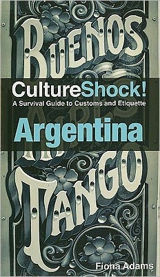 Culture Shock! Argentina 30th Anniversary Edition