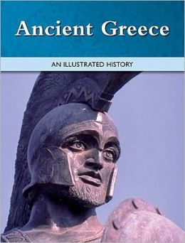 Ancient Greece: An Illustrated History