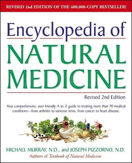 Encyclopedia of Natural Medicine, Revised 2nd Edition