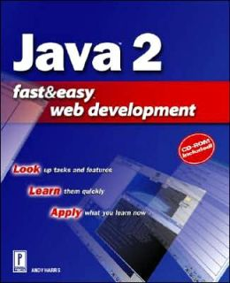 Java 2 Fast and Easy Web Development