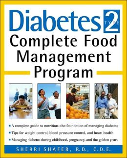 Diabetes Type 2: Complete Food Management Program