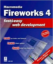 Macromedia Fireworks 4 Fast & Easy Web Development