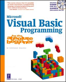 Microsoft Visual Basic Programming for the Absolute Beginner