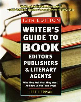 Writer's Guide to Book Editors, Publishers, and Literary Agents, 2003-2004: Who They Are! What They Want! And How to Win Them Over!