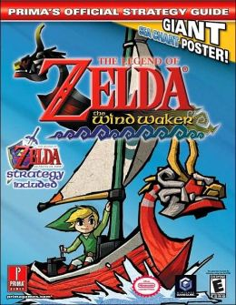 The Legend Of Zelda: The Wind Waker: Prima's Official Strategy Guide