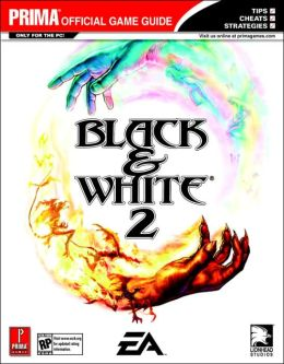 Black & White II: Prima's Official Strategy Guide