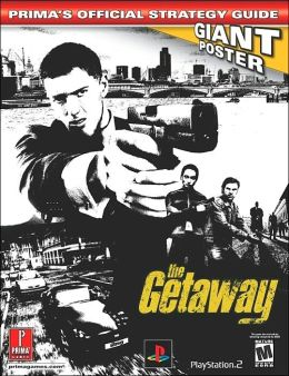 The Getaway (Prima's Official Strategy Guide): and Giant Poster