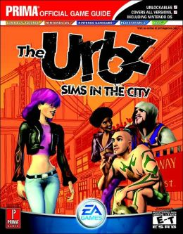 The Urbz: Sims in the City: Prim Official Game Guide