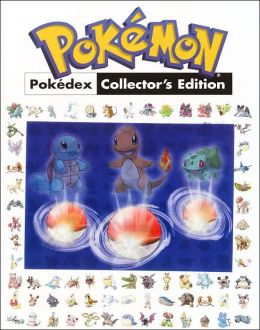 Pokemon Pokedex Collector's Edition: Prima's Official Pokemon Guide