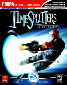 TimeSplitters: Future Perfect: Prima's Official Game Guide